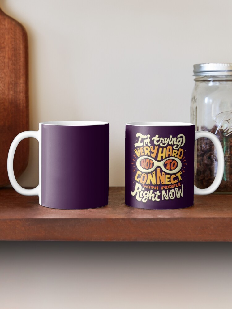 Alternate view of Not to connect with people Mug