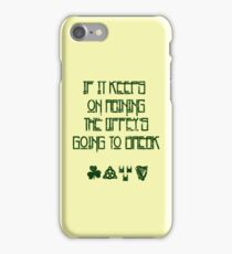 If It Keeps On Raining The Liffey's Going To Break iPhone Case/Skin