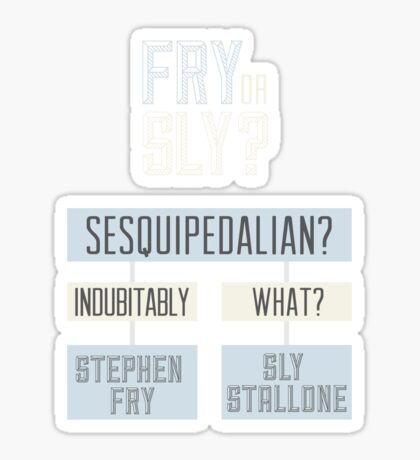 Fry or sly Sticker