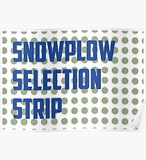 Snowplow Selection Strip Poster