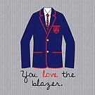 You Love The Blazer by bowtiedarling