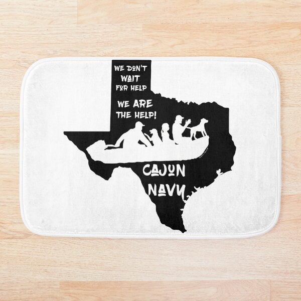 Cajun Navy Helping Texas  Bath Mat