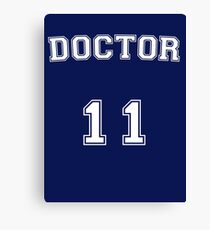 Doctor # 11 Canvas Print