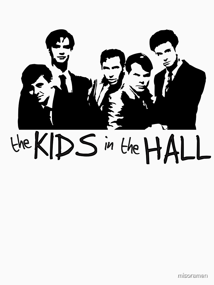 The Kids In The Hall | Unisex T-Shirt