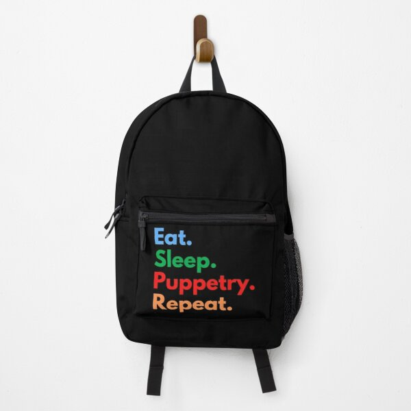 Eat. Sleep. Puppetry. Repeat. Backpack
