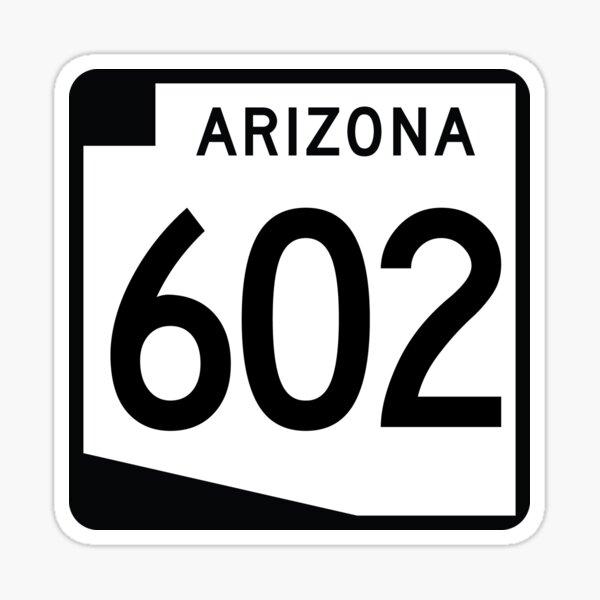 Arizona State Route 602 (Area Code 602) Sticker