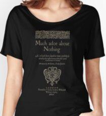 Shakespeare, Mucho ruido y pocas nueces. Versión de ropa oscura Camiseta ancha para mujer