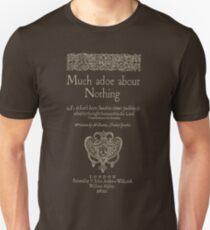 Shakespeare, Mucho ruido y pocas nueces. Versión de ropa oscura Camiseta unisex