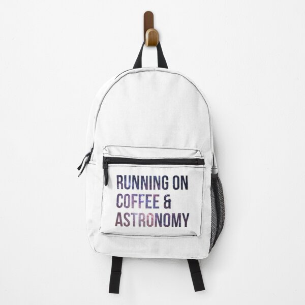 Running on Coffee and Astronomy Backpack