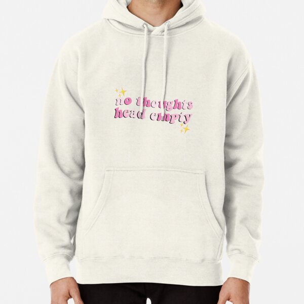 no thoughts, head empty Pullover Hoodie