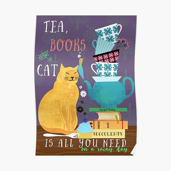 Tea, books and a cat Poster