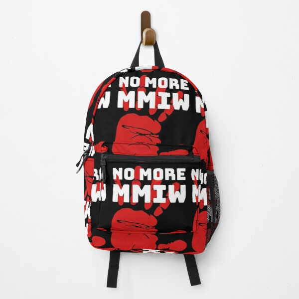 MMIW Quote for Missing Murdered Indigenous Women Awareness Backpack