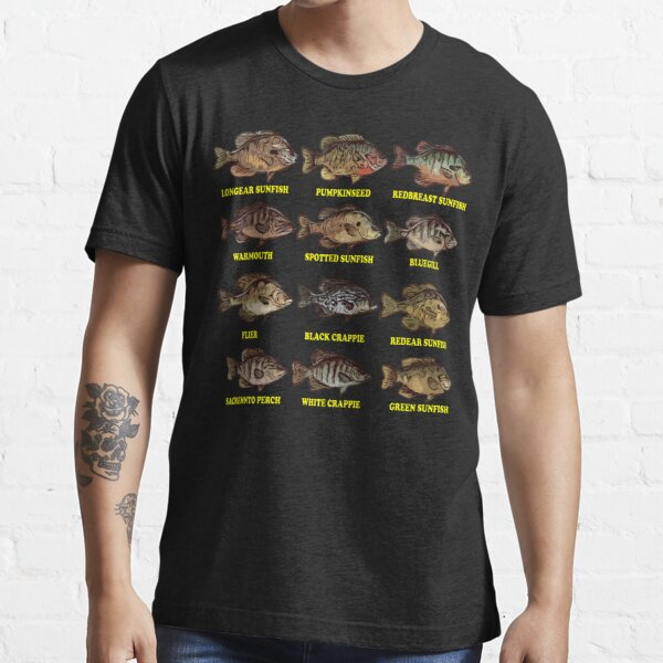 Types of Panfish Fishing Essential T-Shirt