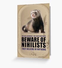 Beware of Nihilists Greeting Card