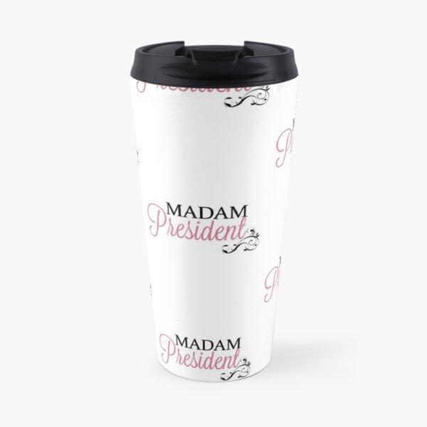 Madam President Travel Mug