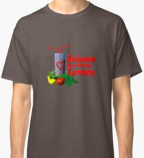 Juicers are Better Lovers by Valxart.com Classic T-Shirt