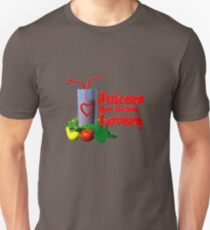 Juicers are Better Lovers by Valxart.com T-Shirt