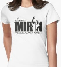 Forever Mirin (version 2 black) Womens Fitted T-Shirt