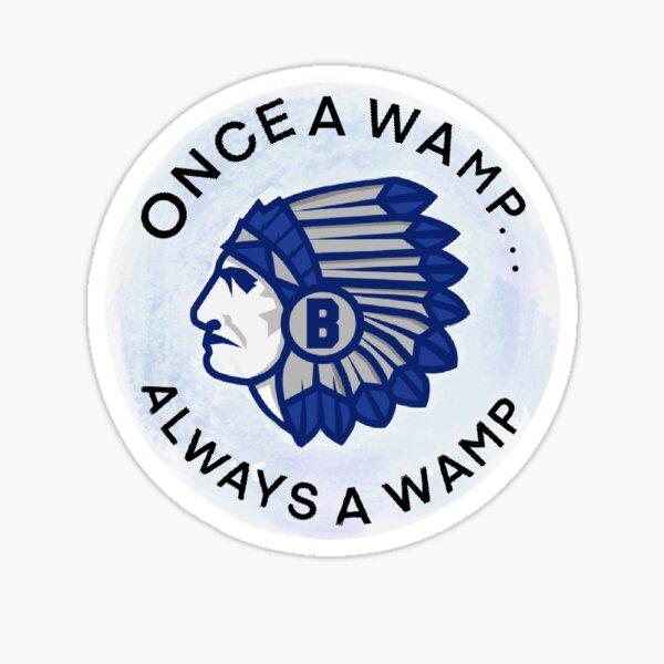 once a wamp always a wamp sticker Glossy Sticker