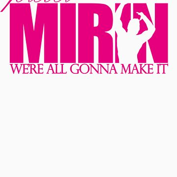 Forever Mirin (version 1 pink) by Levantar
