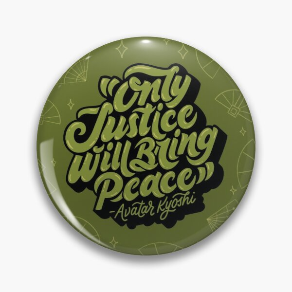 Only Justice Will Bring Peace Pin
