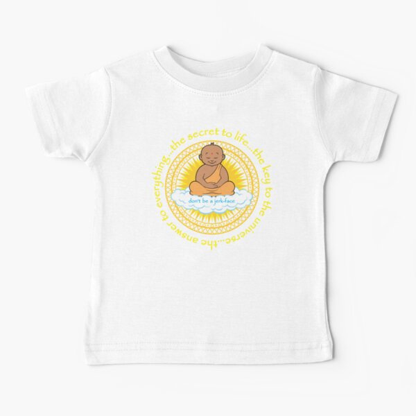 the secret to life... Baby T-Shirt