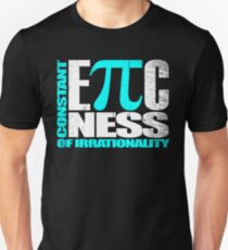 Constant EPICness of Irrationality V1 Unisex T-Shirt