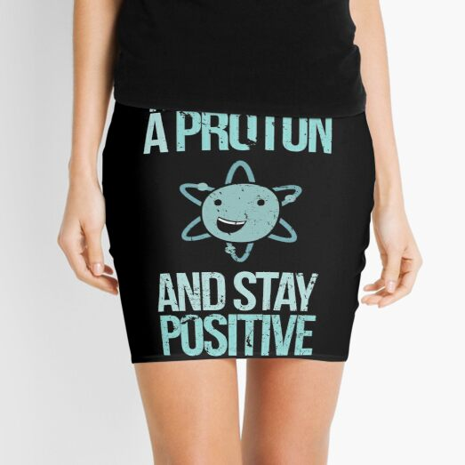 Excuse Me While I Science: Think Like A Proton and Stay Positive Mini Skirt