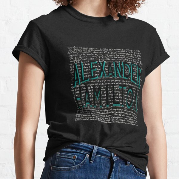 Alexander Hamilton-with Lyric Background Classic T-Shirt