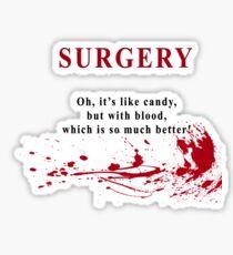 I'm a surgeon Sticker