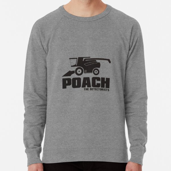 The Detectorists by Eye Voodoo - P.O.A.C.H Lightweight Sweatshirt
