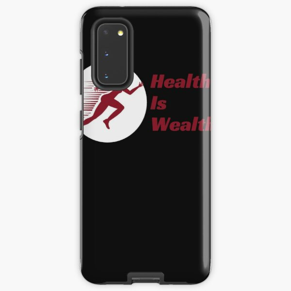 Health Is Wealth Samsung Galaxy Tough Case