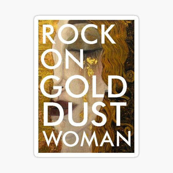 gold dust woman Sticker