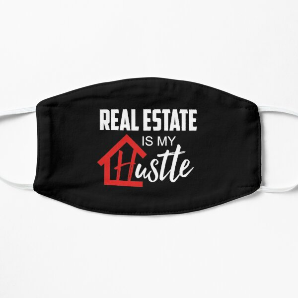 Real Estate Is My Hustle Gift For Realtor Agent Mask