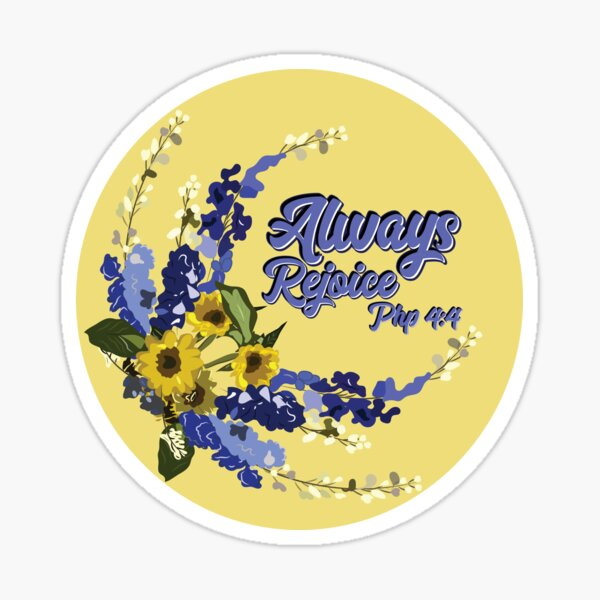 Always rejoice Pins and stickers Sticker