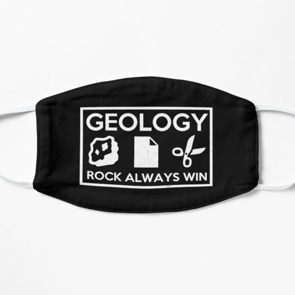Rock Always Win Geology Geologist Humor Science Gift Flat Mask