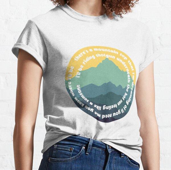 i'll be riding shotgun Classic T-Shirt
