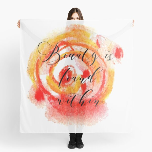 Beauty is Found Within Scarf