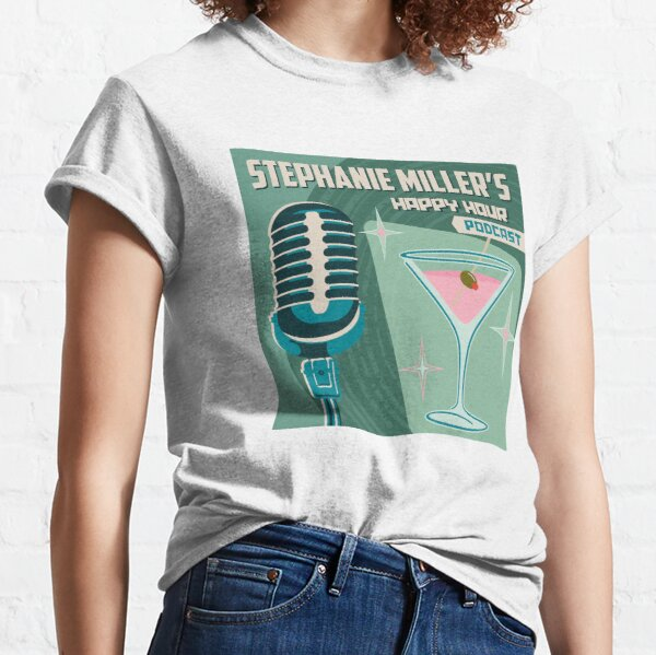Stephanie Miller's Happy Hour Podcast Classic T-Shirt