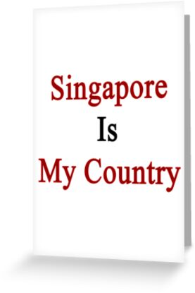Singapore Is My Country by supernova23