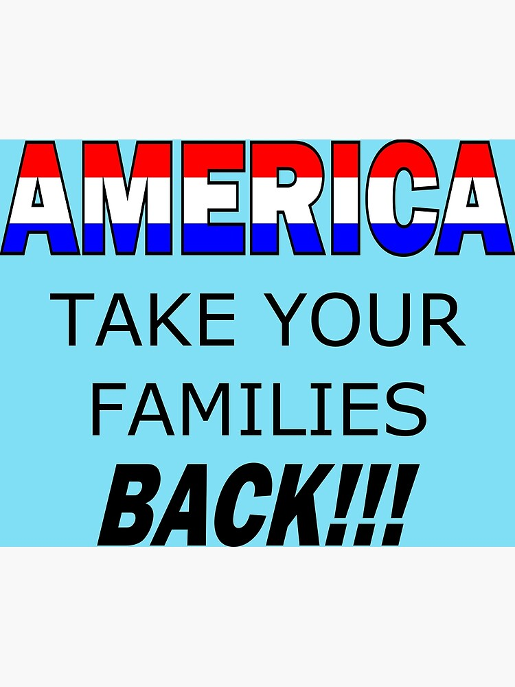 America Take Your Family Back by Nancy4RWFB19