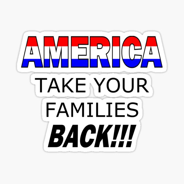 America Take Your Family Back Sticker