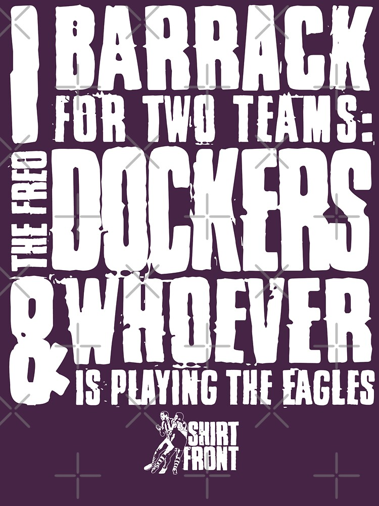 Two Teams: Dockers by shirtfront-co