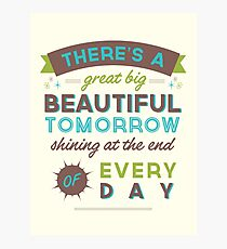 Beautiful Tomorrow (For light backgrounds) Photographic Print