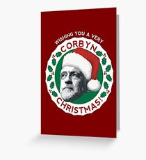 Have a Very Corbyn Christmas Greeting Card