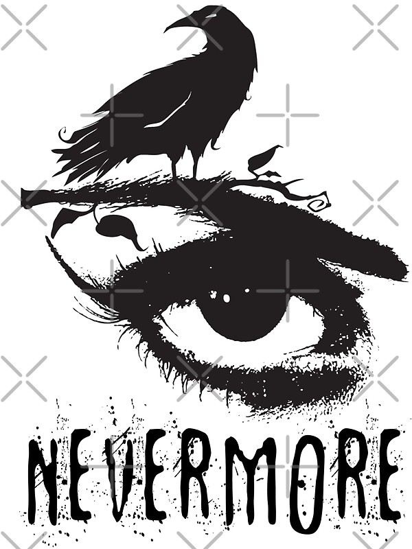 Très Nevermore - Edgar Allan Poe Inspired Design - The Raven Nevermore  IS34