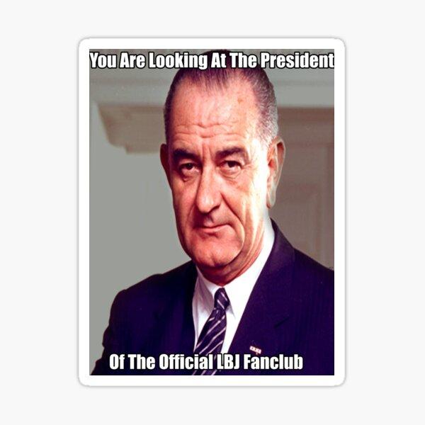 The Lyndon B. Experience Sticker