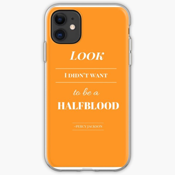 Look, I didn't want to be a Halfblood- Percy Jackson- Orange iPhone Soft Case