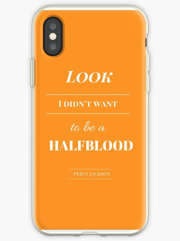reputable site 6bab4 21734 'Look, I didn't want to be a Halfblood- Percy Jackson- Orange' iPhone Case  by katiepaints