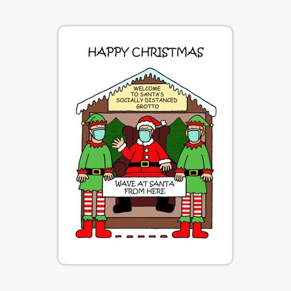 Covid 19 Santa's Socially Distanced Grotto Cartoon Sticker